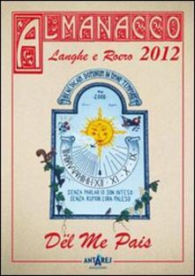 Almanacco delle Langhe e del Roero. Dël me pais 2012.pdf