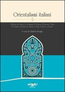 Orientalismi italiani. Vol. 2
