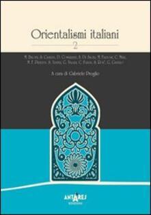 Capturtokyoedition.it Orientalismi italiani. Vol. 2 Image