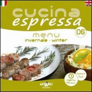 Cucina espressa. Menu invernale. Ediz. italiana e inglese