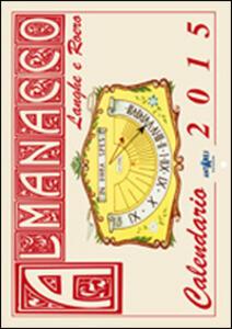 Almanacco delle Langhe e del Roero. Calendario
