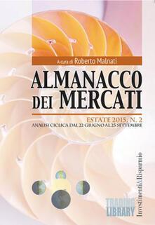 Squillogame.it Almanacco dei mercati (2015). Vol. 2: Estate. Analisi ciclica dal 22 giugno al 23 settembre. Image