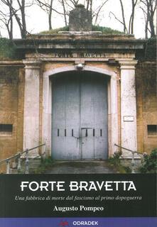 Winniearcher.com Forte Bravetta. Una fabbrica di morte dal fascismo al primo dopoguerra Image