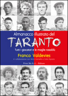 Premioquesti.it Almanacco illustrato del Taranto. Tutti i giocatori e le maglie rossoblù Image