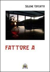 Fattore A