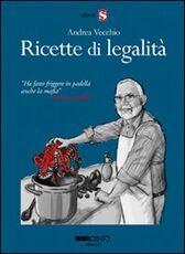 Libro Ricette di legalità Andrea Vecchio