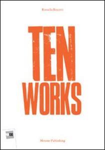 Ten works. Ediz. multilingue