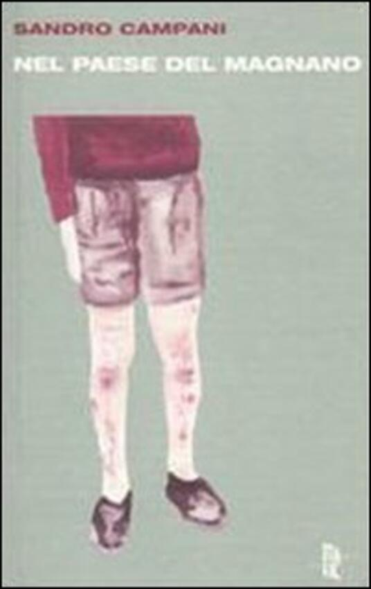 Nel paese del Magnano - Sandro Campani - copertina