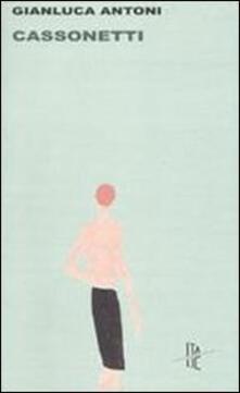 Cassonetti - Gianluca Antoni - copertina