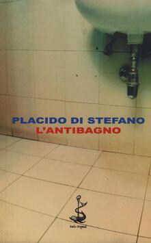 L' antibagno - Placido Di Stefano - copertina