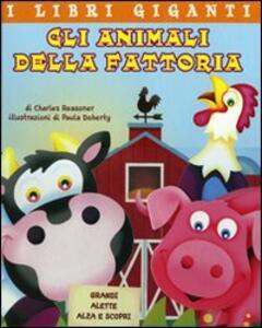 Gli animali della fattoria. Libro pop-up