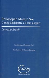 Philosophe malgré soi. Curzio Malaparte e il suo doppio - Lucrezia Ercoli - copertina