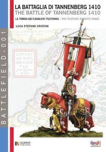 La battaglia di Tannenberg 1410. La tamba dei cavalieri teutonici. Ediz. italiana e inglese