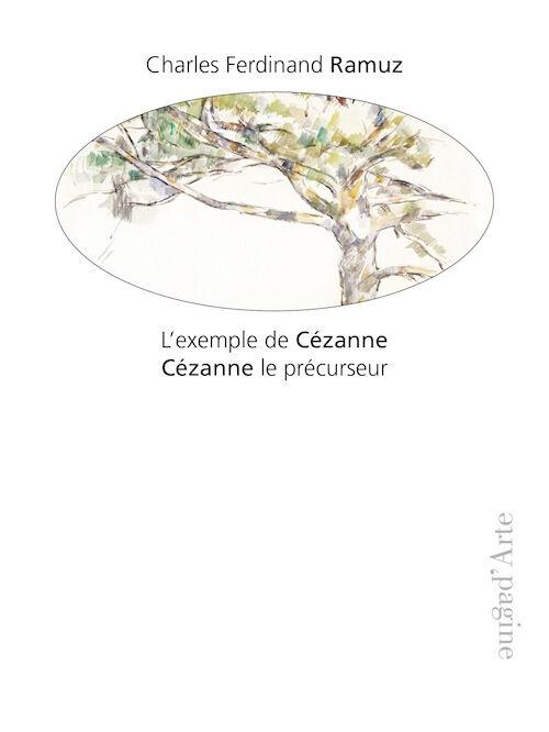 L' exemple de Cézanne. Cézanne le précurseur