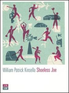 Libro Shoeless Joe William P. Kinsella