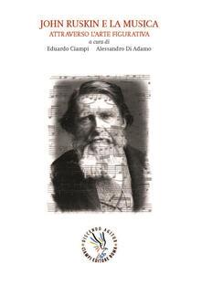 Ristorantezintonio.it John Ruskin e la musica attraverso l'arte figurativa Image