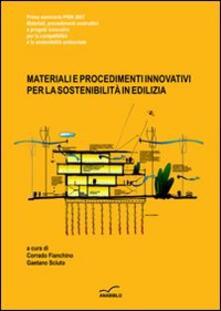 Winniearcher.com Materiali e procedimenti innovativi per la sostenibilità in edilizia Image