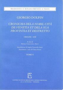 Cronicha dela nobil cità de Venetia et dela sua provintia et destretto (origini-1458)