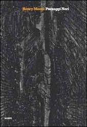 Henry Moore. Paesaggi neri