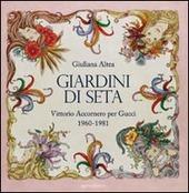 Giardini di seta. Vittorio Accornero per Gucci 1960-1981