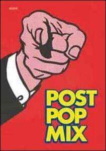Post pop mix. Grafica americana degli anni sessanta