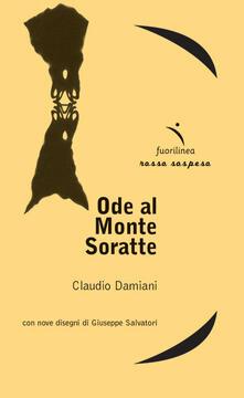 Ode al Monte Soratte - Claudio Damiani - copertina