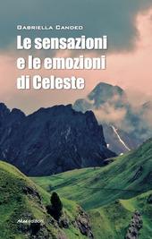 Le sensazioni e le emozioni di Celeste