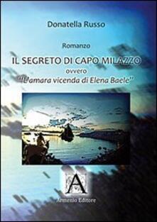 Parcoarenas.it Il segreto di Capo Milazzo. L'amara vicenda di Elena Baele Image