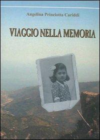 Viaggio nella memoria