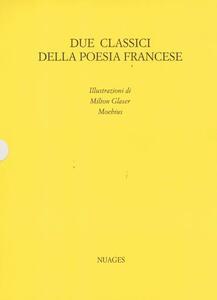 Due classici della poesia francese. I fiori del male-Ballate