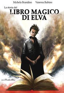 Winniearcher.com La storia del Libro Magico di Elva. Ediz. integrale Image