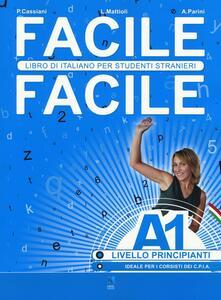 Winniearcher.com Facile facile. Libro di italiano per studenti stranieri. A1 livello principianti Image