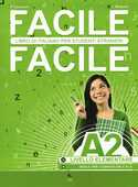 Libro Facile facile. Italiano per studenti stranieri. A2 livello elementare Paolo Cassiani Laura Mattioli