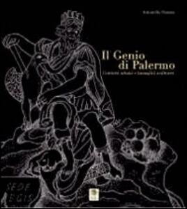 Il genio di Palermo. Contesti urbani e immagini scultoree