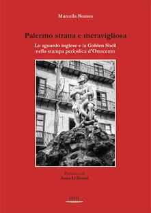 Palermo strana e meravigliosa. Lo sguardo inglese e la Golden Shell nella stampa periodica dOttocento.pdf