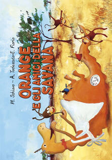Grandtoureventi.it Orange e gli amici della savana Image