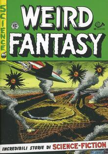 Radiosenisenews.it Weird fantasy. Incredibili storie di science-fiction. Vol. 3 Image