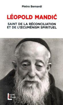 Librisulladiversita.it Leopoldo Mandic. Santo della riconciliazione e dell'ecumenismo spirituale. Ediz. francese Image