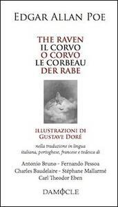 The raven-Il corvo-O corvo-Le corbeau-Der rabe. Ediz. multilingue