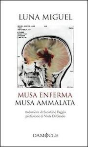 Musa enferma-Musa ammalata. Ediz. multilingue - Luna Miguel - copertina