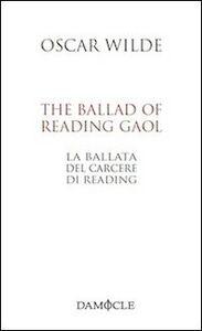 Libro The ballad of Reading gaol-La ballata del carcere di Reading Oscar Wilde