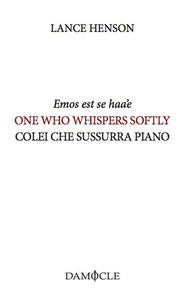 Libro Emos est se haa'e-One who whispers softly-Colei che sussurra piano Lance Henson