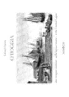 Chioggia dans la lagune vénitienne. Ediz. italiana, inglese e francese - Éduard Charton - copertina