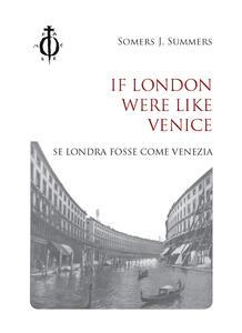 If London were like Venice-Se Londra fosse come Venezia