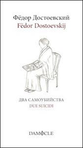 Due suicidi. Ediz. italiana e russa