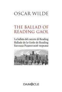 Libro The ballad of Reading Gaol. Ediz. multilingue Oscar Wilde