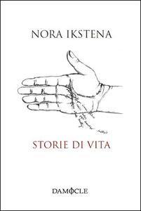 Libro Storie di vita Nora Ikstena