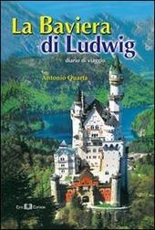 La Baviera di Ludwig. Diario di viaggio