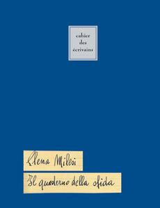 Il quaderno della sfida. Cahier des écrivains. Ediz. italiana