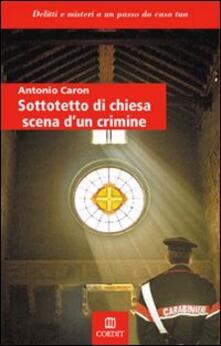 Sottotetto di chiesa scena di un crimine.pdf